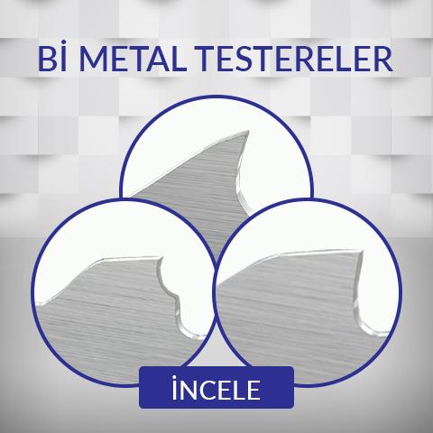 Bi Metal Testereler