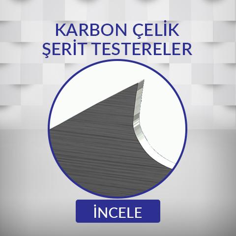 Karbon Çelik Şerit Testereler